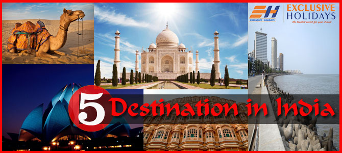 Top 5 Destinations in India